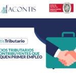 Beneficios tributarios para contribuyentes que certifiquen primer empleo