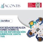 Supersociedades realiza precisiones sobre el derecho de información de miembros de junta directiva
